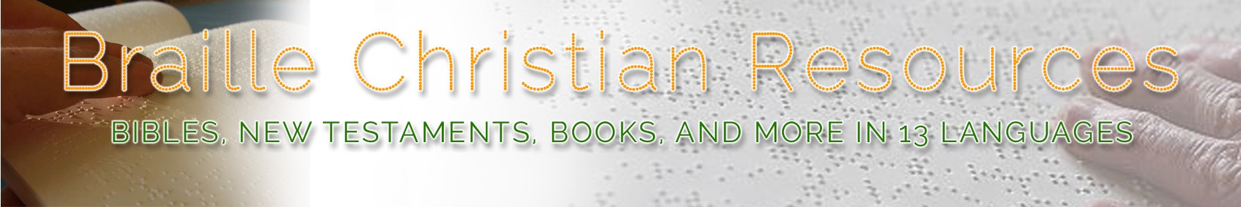 Blind and Braille Ministries and Resources
